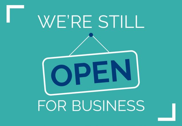 We are still open !